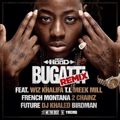 Ace Hood - Bugatti (Remix)