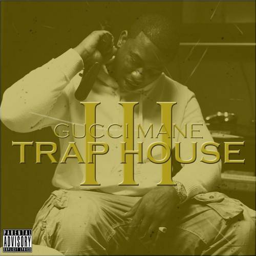 Gucci-Mane-Trap-House-3
