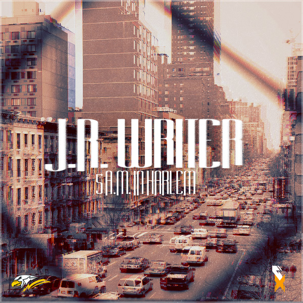 JR Writer – 5AM In Harlem